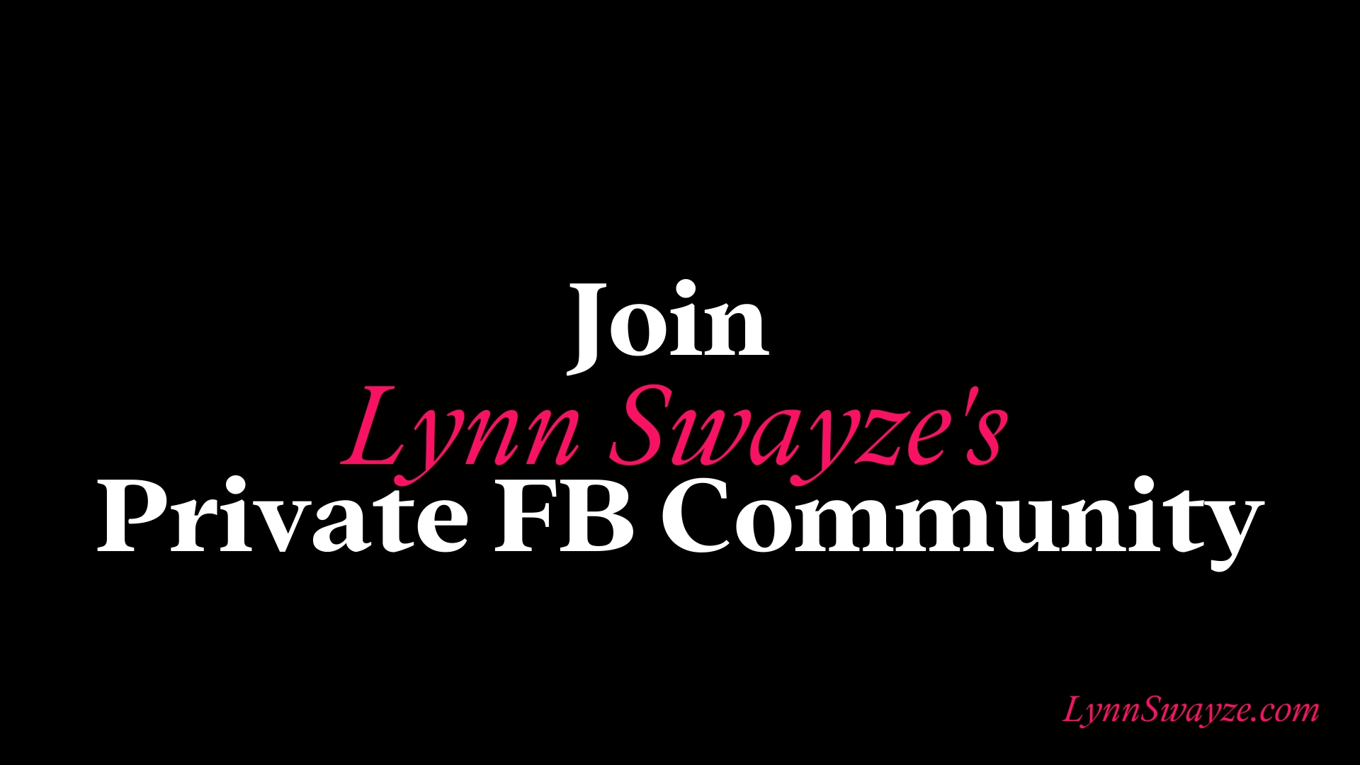 Lynn Swayze FB Group